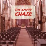The Prisoner, The Prodigal, and The Empty Chair