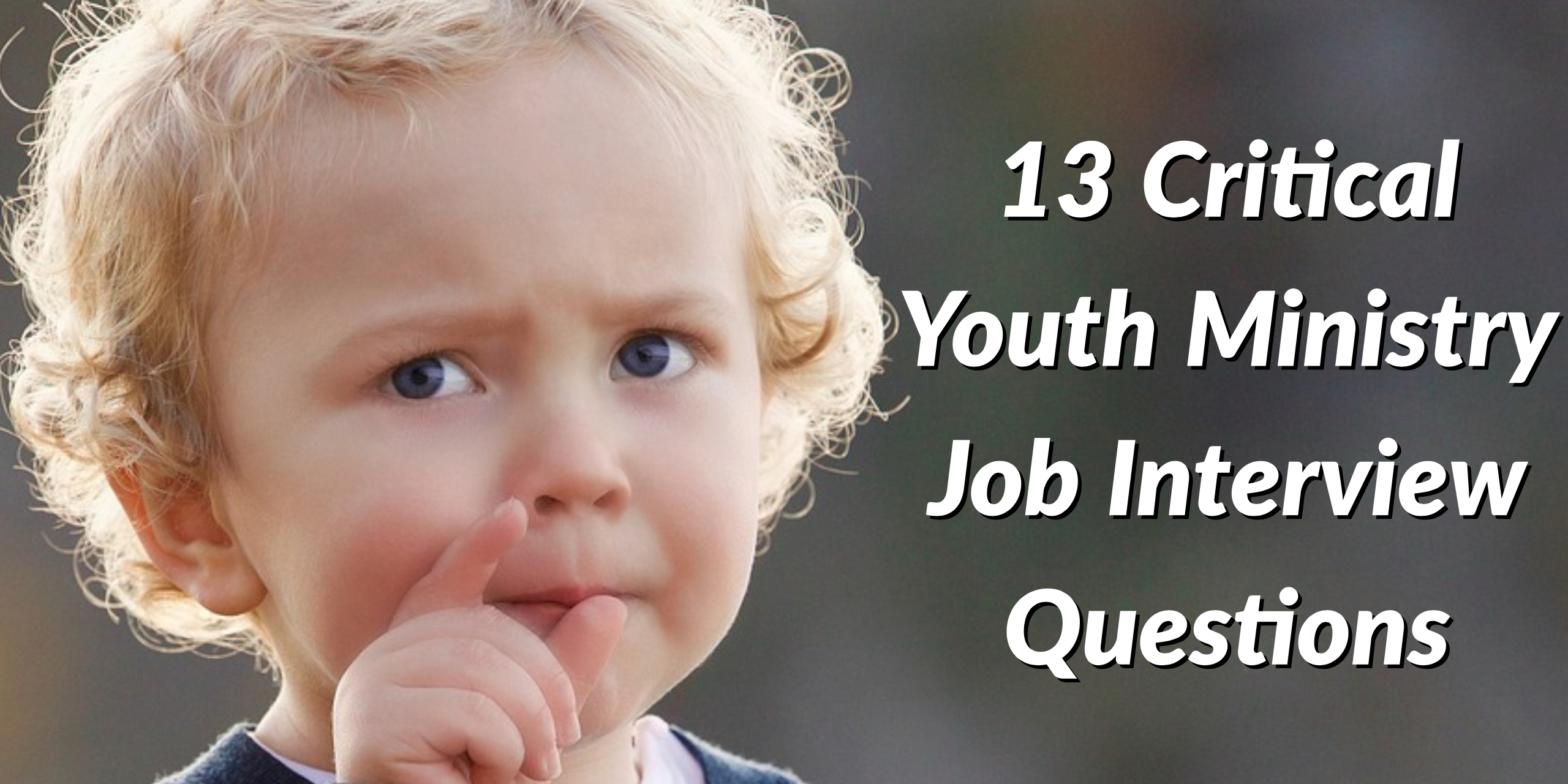 youth ministry jobs – Helping Youth Workers Make Life Long