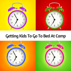Getting Kids To Go To Bed At Camp