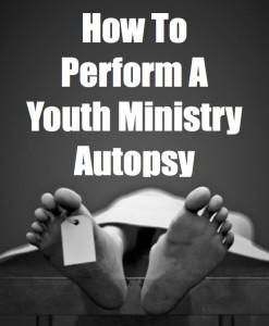 YouthMinAutopsy