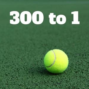 300 to 1