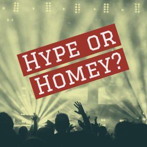 hype-or-homey